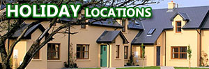 HOLIDAY locations in Ireland